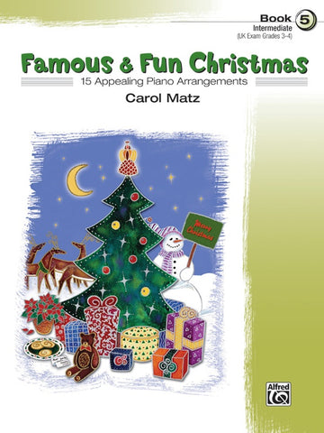 Famous And Fun Christmas Bk 5 Arr Matz