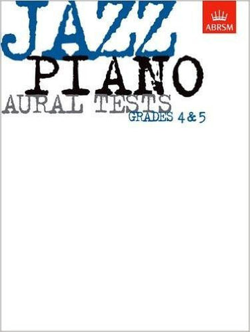 Jazz Piano Aural Tests Gr 4-5