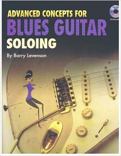 Advanced Concepts Blues Gtr Soloing Bk/Cd