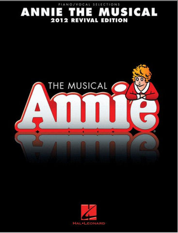 Annie the Musical 2012 Revival Selections PVG