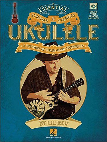 Essential Strums & Strokes For Ukulele Bk/Olv