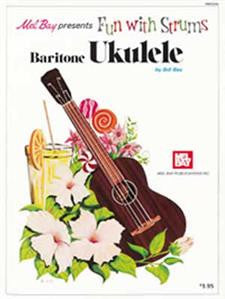 Fun With Strums Baritone Ukulele