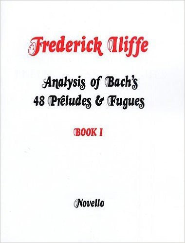 Analysis Of Bachs Preludes And Fugues Bk 1