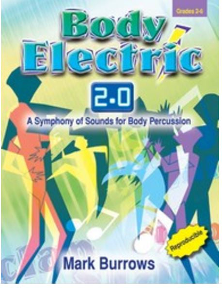 Body Electric 2.0 Body Percussion