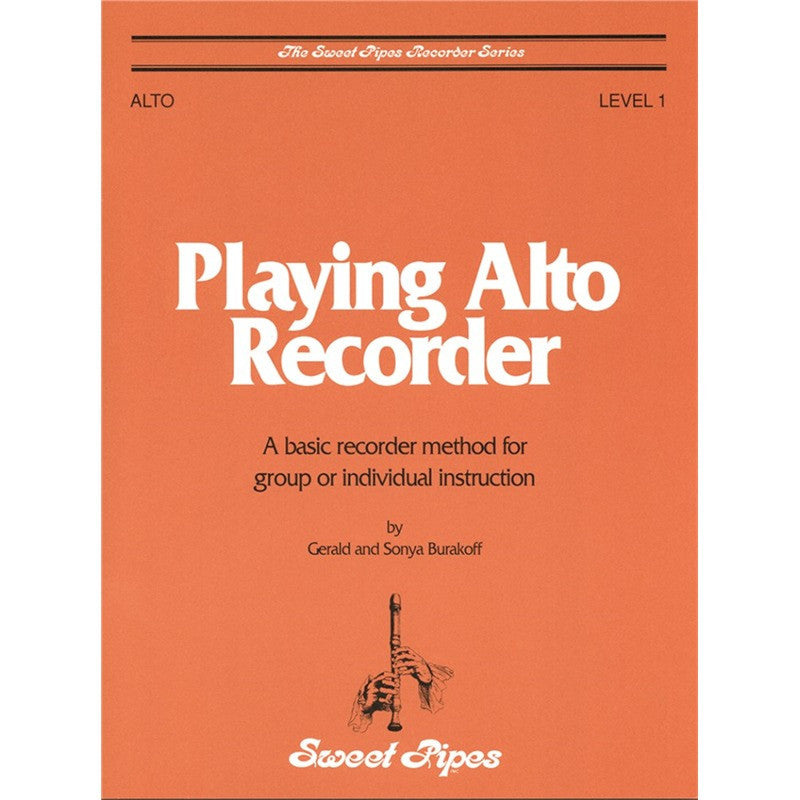 Playing Alto Recorder/Sweet Pipes