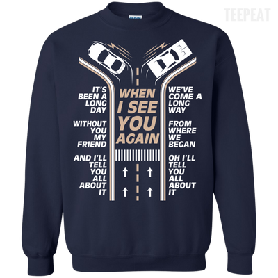 When I See You Again Tee-Apparel-TEEPEAT