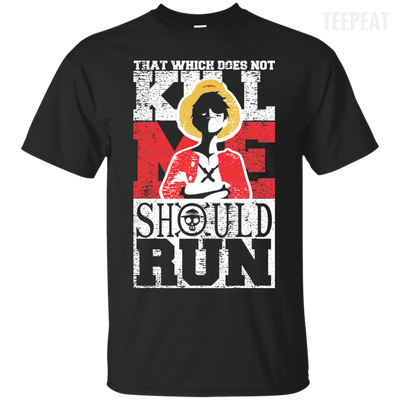 One Piece Kill Me Tee-Apparel-TEEPEAT