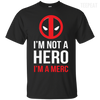 Im Not a Hero Tee-Apparel-TEEPEAT