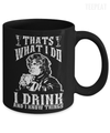 I Drink and I Know Things Mug-Coffee Mug-TEEPEAT