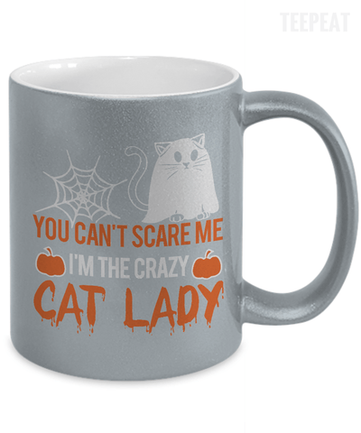 You Can't Scare Me Metallic Mug-Coffee Mug-TEEPEAT