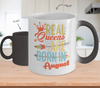 Real Queen Are Born In August Color Changing Mug