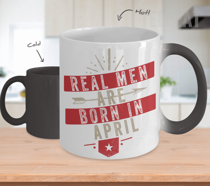 Real Men Are Born In April Color Changing Mug