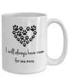 I Will Always Have Room Mug-Coffee Mug-TEEPEAT