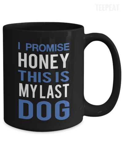 I Promise Honey Mug-Coffee Mug-TEEPEAT