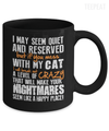 If You Mess With My Cat Mug-Coffee Mug-TEEPEAT