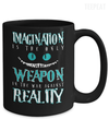 Imagination Is The Only Weapon Mug-Coffee Mug-TEEPEAT