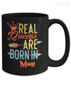 Real Queen Are Born In May Mug