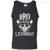 CustomCat Apparel 100% Cotton Tank Top / Black / Small Bro Do You Even Leviosa Tee
