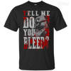 CustomCat Apparel Custom Ultra Cotton T-Shirt / Black / Small Do You Bleed Tee