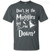 CustomCat Apparel Custom Ultra Cotton T-Shirt / Dark Heather / Small Don't Let The Muggles Get You Down Tee