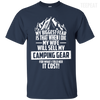 CustomCat Apparel Custom Ultra Cotton T-Shirt / Navy / Small Biggest Fear Camping Gear Tee