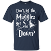 CustomCat Apparel Custom Ultra Cotton T-Shirt / Navy / Small Don't Let The Muggles Get You Down Tee