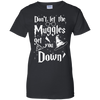 CustomCat Apparel Ladies Custom 100% Cotton T-Shirt / Black / X-Small Don't Let The Muggles Get You Down Ladies Tee