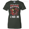 CustomCat Apparel Ladies Custom 100% Cotton T-Shirt / Forest Green / X-Small Call Me Zelda I Dare You Ladies Tee
