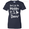 CustomCat Apparel Ladies Custom 100% Cotton T-Shirt / Navy / X-Small Don't Let The Muggles Get You Down Ladies Tee