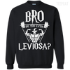 CustomCat Apparel Printed Crewneck Pullover Sweatshirt 8 oz / Black / Small Bro Do You Even Leviosa Tee