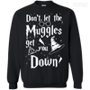 CustomCat Apparel Printed Crewneck Pullover Sweatshirt  8 oz / Black / Small Don't Let The Muggles Get You Down Tee