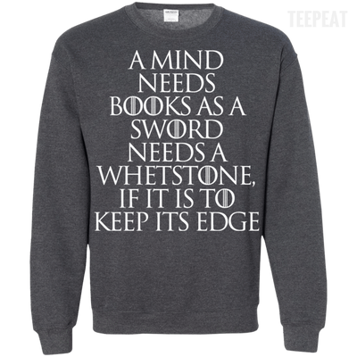 CustomCat Apparel Printed Crewneck Pullover Sweatshirt  8 oz / Dark Heather / Small A Mind Needs Books Tee