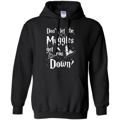 CustomCat Apparel Pullover Hoodie 8 oz / Black / Small Don't Let The Muggles Get You Down Tee