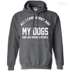 CustomCat Apparel Pullover Hoodie 8 oz / Dark Heather / Small All I Care About Is My Dogs Tee