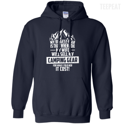 CustomCat Apparel Pullover Hoodie 8 oz / Navy / Small Biggest Fear Camping Gear Tee