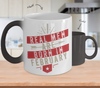 Real Men Are Born In February Color Changing Mug