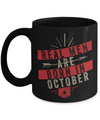 Real men Are Born In October Mug
