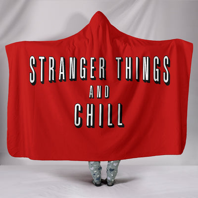 Stranger Things and Chill Hooded Blanket