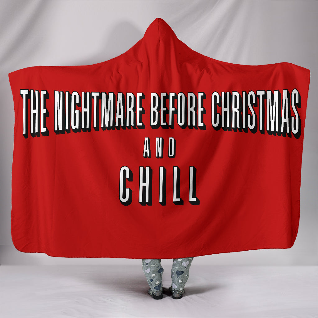 Christmas And Chill.The Nightmare Before Christmas And Chill Hooded Blanket
