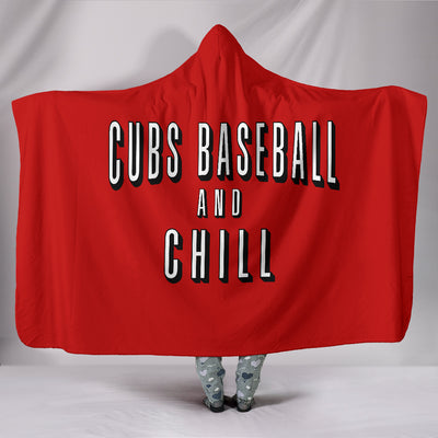 Cubs Baseball and Chill Hooded Blanket