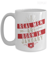 Real Men are Born In January Mug