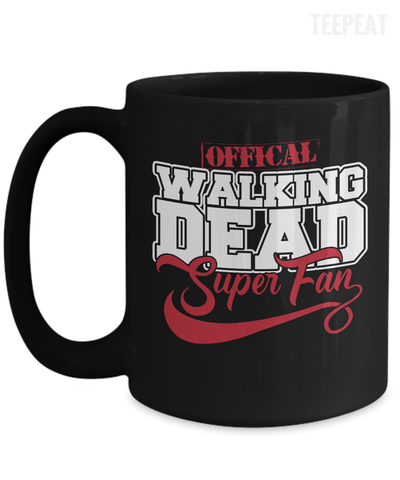 Walking Dead Super Fan Mug-Coffee Mug-TEEPEAT
