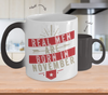 Real men Are Born In November Color Changing Mug
