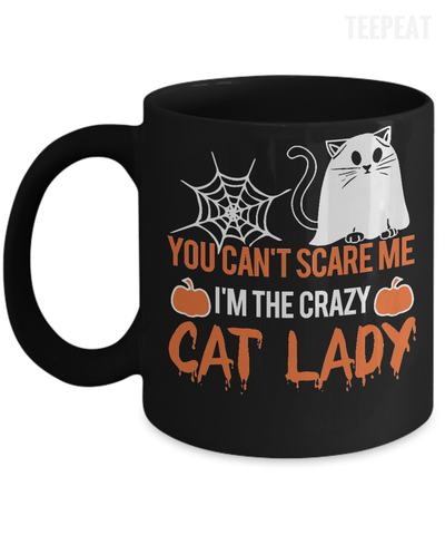 You Can't Scare Me Mug-Coffee Mug-TEEPEAT