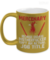 Mercenary Metallic Mug