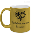 I Will Always Have Room Metallic Mug-Coffee Mug-TEEPEAT