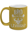 Gearbubble Coffee Mug 11oz Metallic Mug / Gold Bro Do You Even Leviosa Metallic Mug