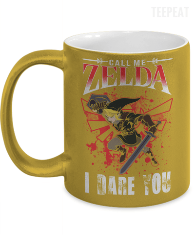 Gearbubble Coffee Mug 11oz Metallic Mug / Gold Call Me Zelda I Dare You Metallic Mug