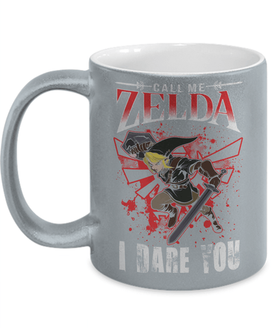 Gearbubble Coffee Mug 11oz Metallic Mug / Silver Call Me Zelda I Dare You Metallic Mug