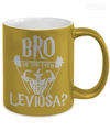Gearbubble Coffee Mug Bro Do You Even Leviosa Metallic Mug